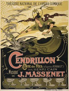 Émile Bertrand's poster for Jules Massenet's Cendrillon for the première at the Théâtre National de l'Opéra-Comique, Paris.  1899  Wikipedia.org
