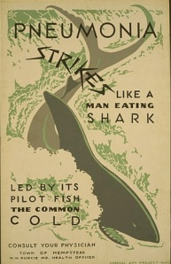 "'Pneumonia strikes like a man eating shark"" by WPA Artist:  ""G S Jr""  Wikimedia Commons"